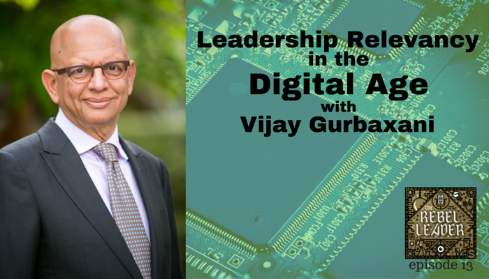 Leadership Relevancy in the Digital Age